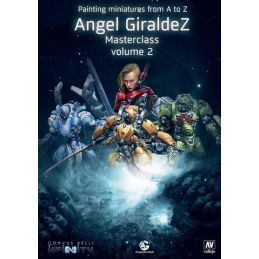 Painting Miniatures A to Z - Angel Giraldez Masterclass Volume 2