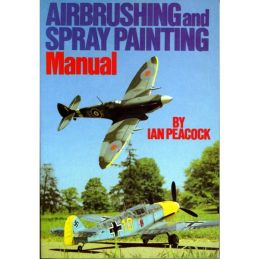 Airbrushing and Spray Painting Manual Book