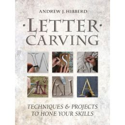 Letter Carving Techniques & Projects to Hone Your Skills