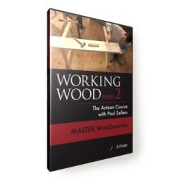 Working Wood 2 The Artisan Course with Paul Sellers DVD Master European Workbenches
