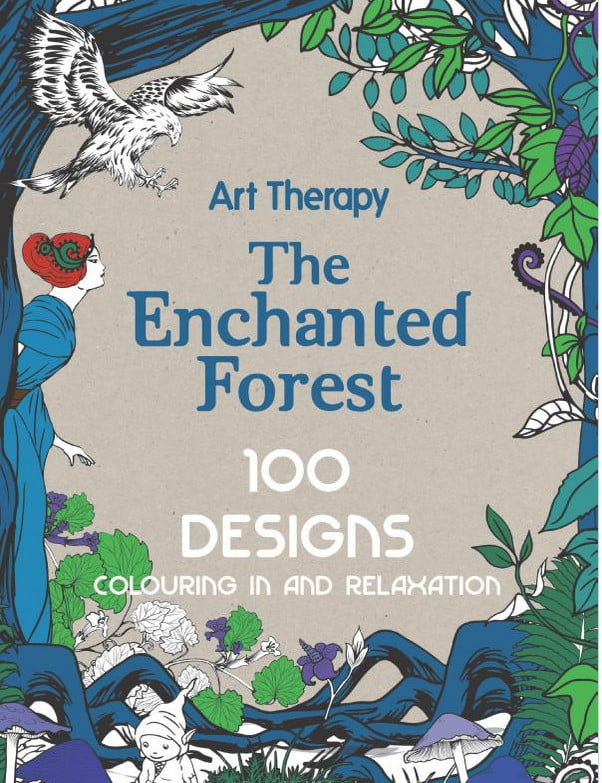 The Enchanted Forest Adult Colouring Book