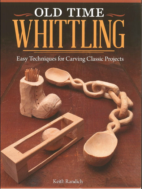 Old Time Whittling Craft Book Hb893 Hobbies
