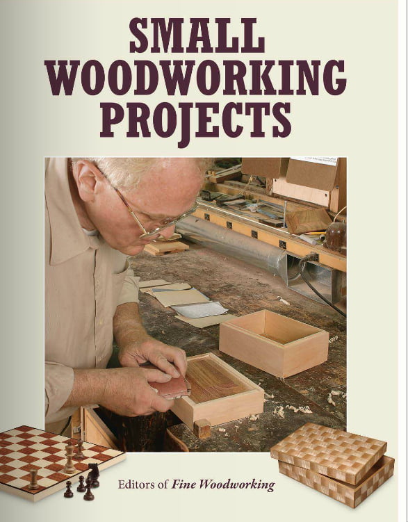 Small Woodworking Projects The Best Of Fine Woodworking Hobbies